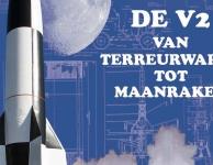 Tentoonstelling - De V2: Van terreurwapen tot maanraket.