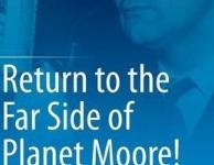 Nieuw boek: Return to the Far Side of Planet Moore!