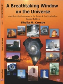Nieuw boek: A Breathtaking Window on the Universe