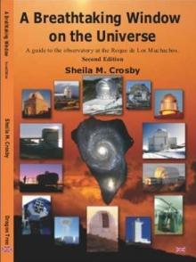 Nieuw boek: A Breathtaking Window on the Universe